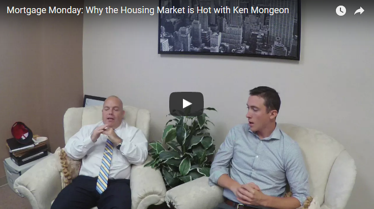 Mortgage Monday: Why is the Housing Market Hot?